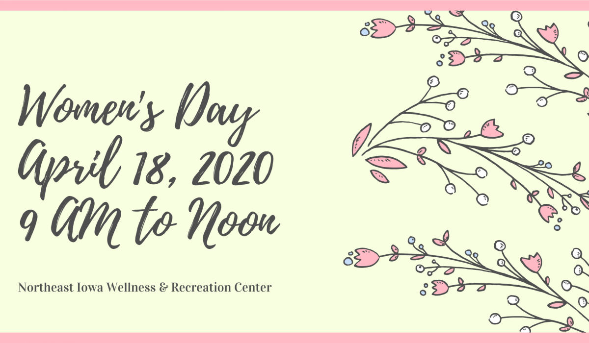 Post Photo for Northeast Iowa Wellness & Recreation Center Women's Day