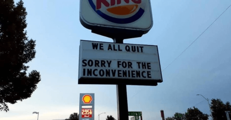 Post Photo for Entire Burger King Shift Quits at Same Time